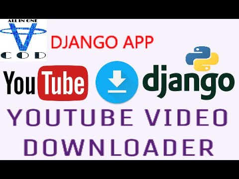 Django Project For Download Youtube Video | Youtube Video Downloader Using Django | all in one code