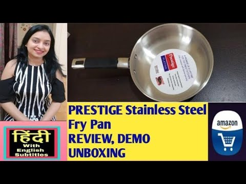 prestige-stainless-steel-fry-pan-review,-220mm,-unboxing,-demo---in-hindi