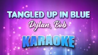 Dylan Bob Tangled Up In Blue Karaoke Lyrics