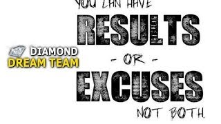 Are You Getting Results or Making Excuses