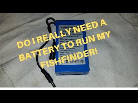 DO I REALLY NEED A BATTERY TO RUN MY FISHFINDER?