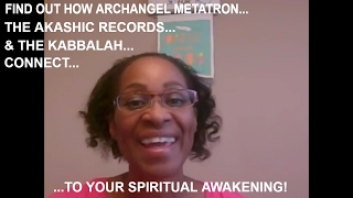 SPIRITUAL AWAKENING | ARCHANGELS | WHY/HOW TO WORK WITH ARCHANGELS | WHY ARCHANGEL METATRON