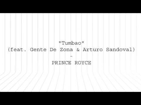 Prince Royce - Tumbao (Letra) Ft. Gente de Zona & Arturo Sandoval