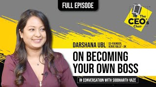 """[FULL EPISODE] Siddharth Vaze in conversation with 'Darshana Ubl'   The CEO""""s Chair"""