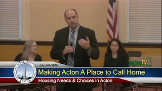 Making Acton A Place to Call Home 7/24/18