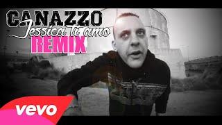Canazzo - Non mi lasciare ( remix )