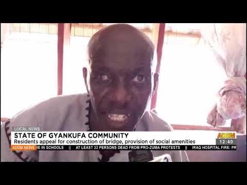 Residents appeal for construction of bridge, provision of social amenities- Adom TV (13-7-21)