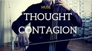 Muse - Thought Contagion for cello and piano (COVER)