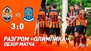 Shakhtar 3-0 Olimpik. Friendly match goals & review (20/07/2019)
