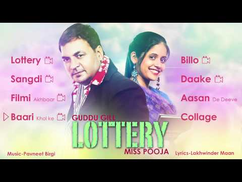 Guddu Gill & Miss Pooja | Lottery | Entire Album | Nonstop Brand New Songs 2014