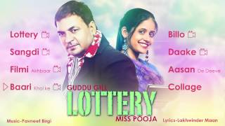Guddu Gill & Miss Pooja   Lottery   Entire Album   Nonstop Brand New Songs 2014