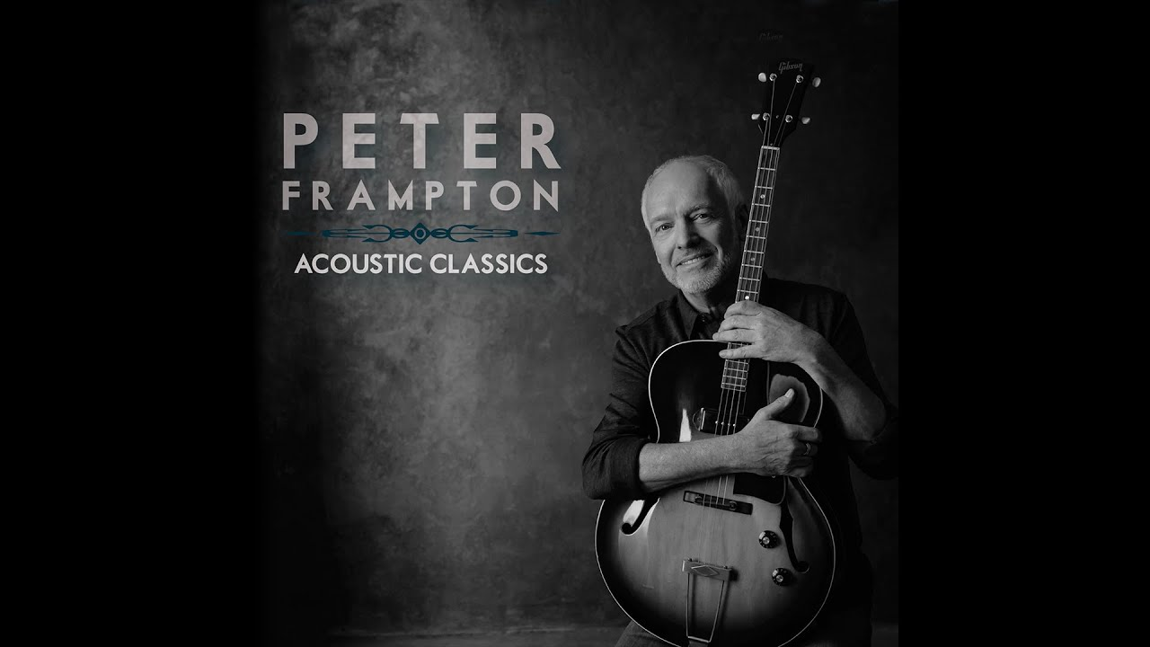 Peter Frampton - Do You Feel Like I Do (Acoustic)