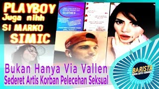 Download Video Bukan Hanya Via Vallen, Berikut Sederet Artis Korban Pelecehan Seksual – BARISTA EPS 69 (3/3) MP3 3GP MP4