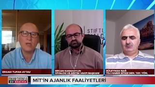 Erkam Tufan'la 30 Dakika Almanya Türkiye Krizinin Perde Arkası-Erdoğan'ın Uzun Kolları
