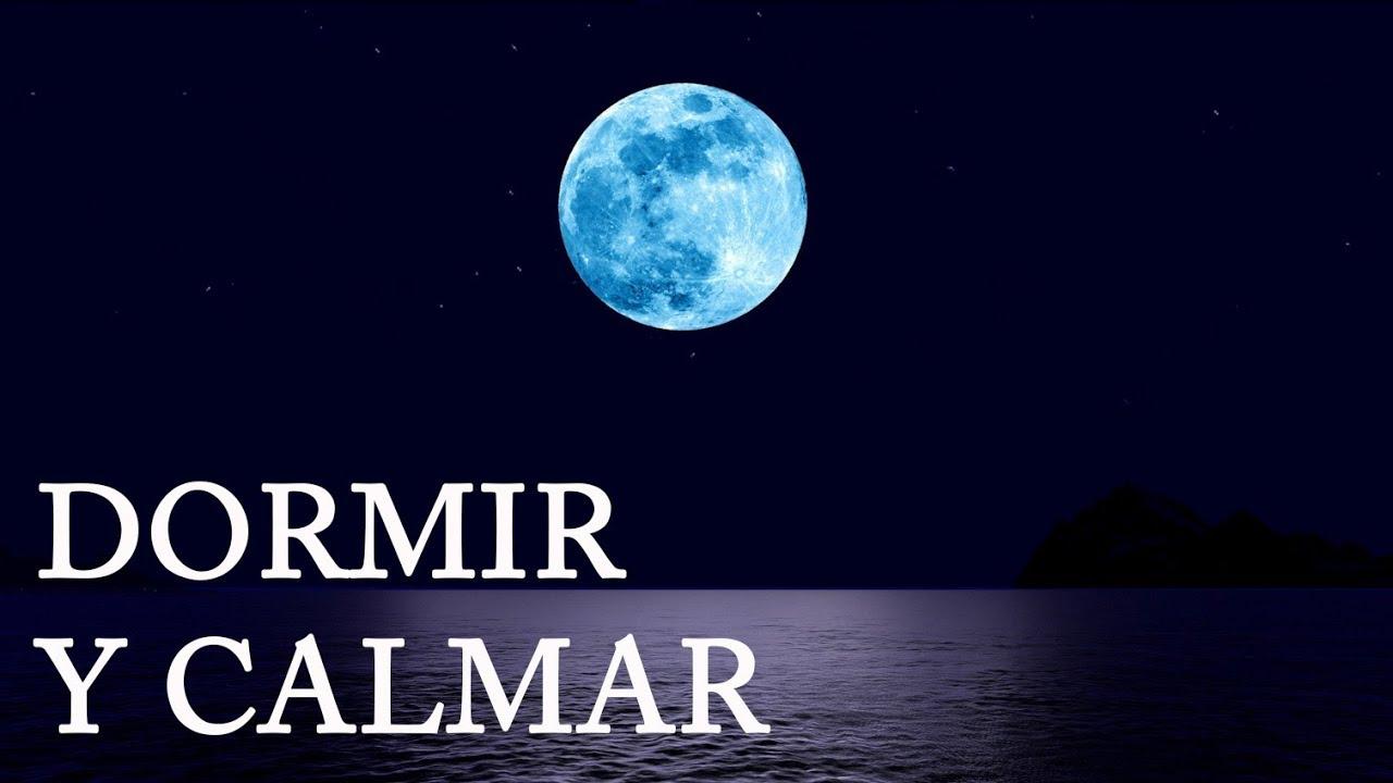 Música Para Dormir Bien Mar Y Luna Relajante Calmar La Mente Youtube
