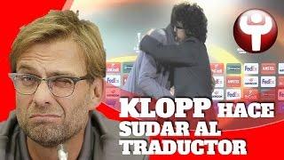 Jürgen Klopp hace sudar al traductor: le somete a cinco pruebas