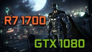 Batman Arkham Knight | GTX 1080 G1 Gaming + Ryzen 7 1700 | 1080p Max Settings |