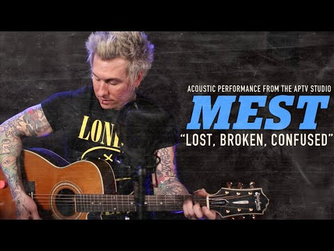 """APTV Sessions: MEST - """"Lost, Broken, Confused"""""""