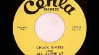 Chuck Rivers - All Alone At Night