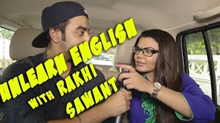 Unlearn English With Rakhi Sawant | DAFT PUNKS