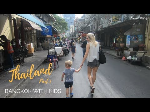 Thailand family trip - Part 1 - Bangkok