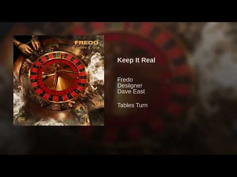Fredo - Keep It Real (Ft. Desiigner & Dave East)