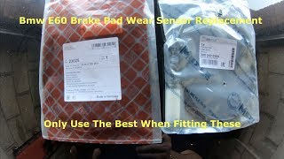 Bmw E60 E61 How To Change Brake Pad Wear Sensors Front & Rear