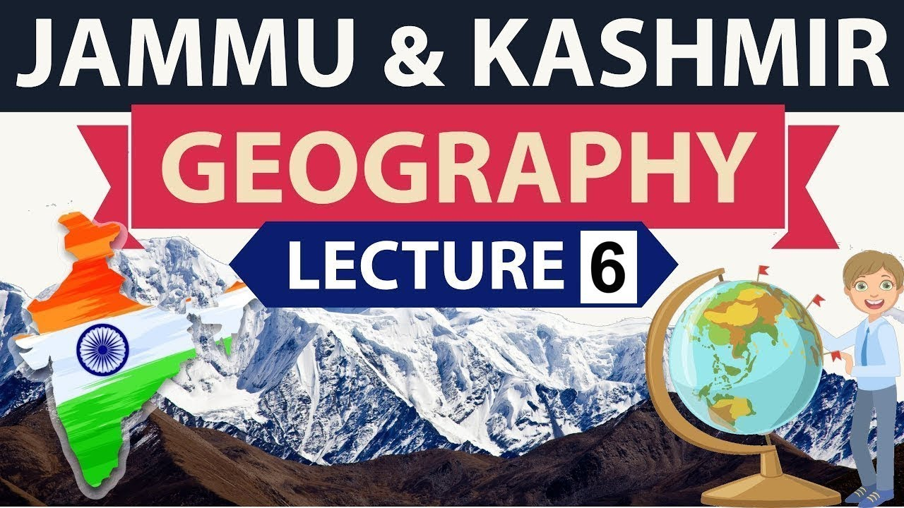 Geography Of Jammu And Kashmir Lecture 6 Important Static Gk For