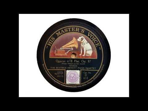 The Beatrice Hewitt Piano Quartet - Quartet In E Flat, Op. 87 - Finale (Dvorak) (1921)