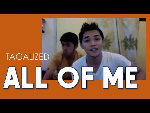 All Of Me (John Legend) Tagalog Version By Arron Cadawas