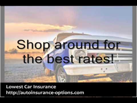 Lowest Auto Insurance - Getting the Lowest Car Insurance