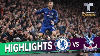 Chelsea Vs. Crystal Palace: 2 0 Goals & Highlights | Premier League | Telemundo Deportes