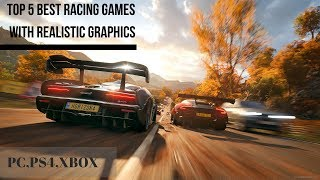 Top 5 best racing games with realistic graphics 2019 (PC,PS4,XBOX)