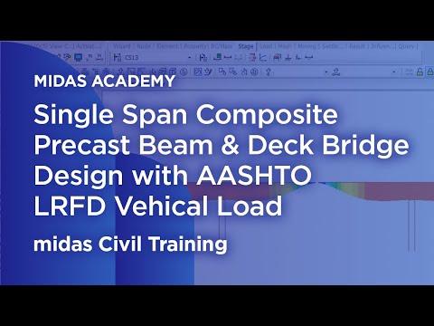 Composite Precast Beam & Deck Bridge - midas Civil Online Training