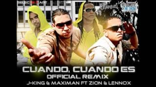 J-King & Maximan Ft. Zion & Lennox - Cuando Cuando Es (Diego Medina Fap Rework)
