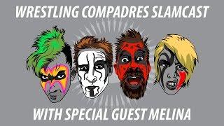 EXCLUSIVE Melina interview   Wrestling Compadres Slamcast