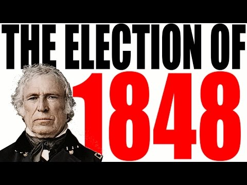 The Election of 1848 Explained