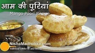 Mango Poori recipe - Aam Ki Puri  - Aamras Poori Recipe