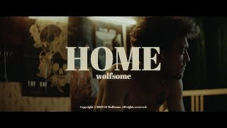 Wolfsome - Home (When I'm With You)   OFFICIAL VIDEO thumbnail