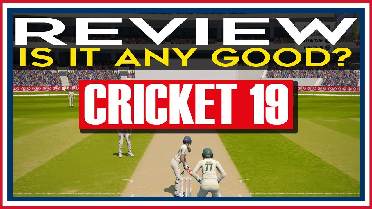 Cricket 19 Review Pc Steam By Sim Uk Cricket 19 Is It Any Good Cricket 19 First Look Review