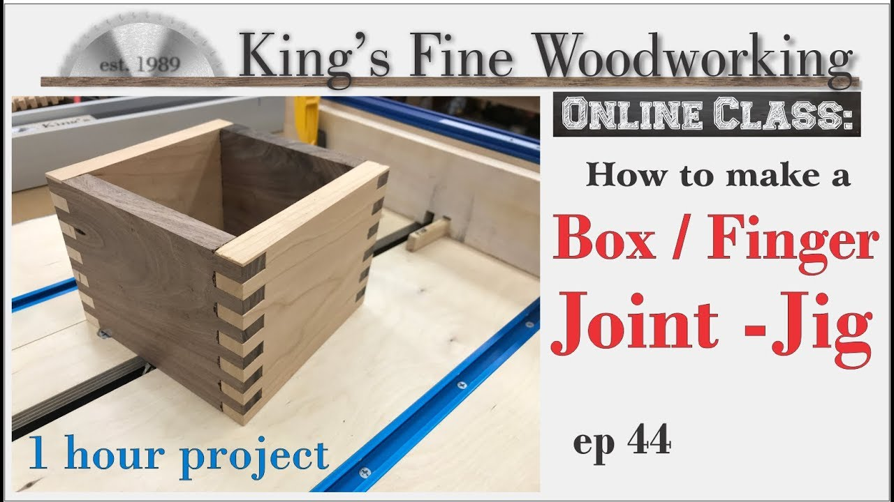44 Box Joint Finger Joint Jig One Hour Build Online Class Youtube