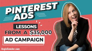 [PINTEREST PROMOTED PINS] Lessons from a $35,000 Pinterest Ad Campaign