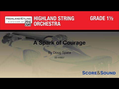 A Spark of Courage by Doug Spata – Score & Sound