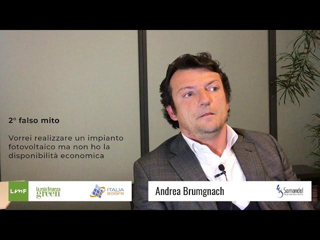 Italia Solare 2019 - I falsi miti sul fotovoltaico - Andrea Brumgnach (Samandel)