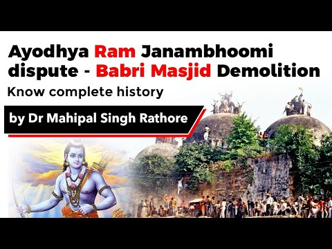 Babri Masjid Demolition & Ram Janambhoomi Ayodhya temple dispute - Learn Indian modern history