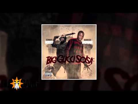 Chief Keef & Gucci Mane  Dont Lose No Load Big Gucci Sosa Mixtape