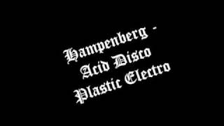 Hampemberg-Acid Disco Plastic Electro