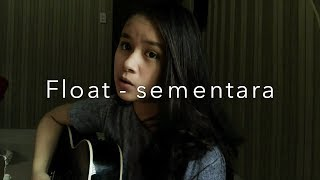 Download Mp3 Float - Sementara  Cover Chintya Gabriella