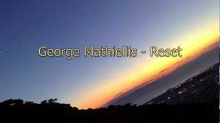 George Mathiellis - Reset (Original Mix)