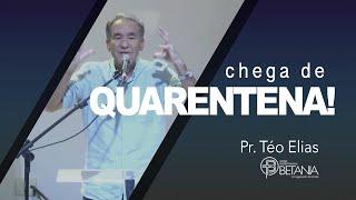 """Culto Online - """"Chega de Quarentena!"""" - Pr. Téo Elias"""
